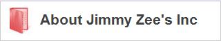 About Jimmy Zee's Inc